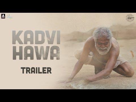 Kadvi Hawa | Official Trailer | Sanjai Mishra, Ranvir Shorey, Tillotama Shome | 24 Nov 2017
