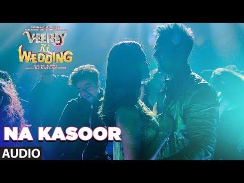 Na Kasoor Full Audio Songs | Veerey Ki Wedding | Pulkit Samrat, Jimmy Shergill, Kriti Kharbanda