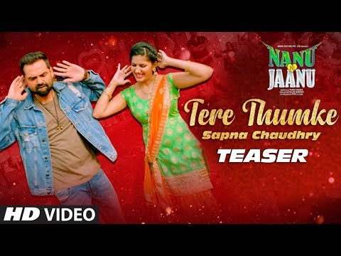 Song Teaser: Tere Thumke Sapna Chaudhary | NANU KI JAANU | Video Releasing 3rd April