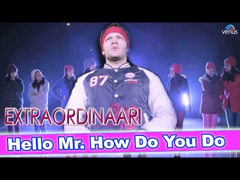 Hello Mr. How Do You Do : Full Video Song | Extraordinaari | Flossey Fernandes, Mahi Kaur |