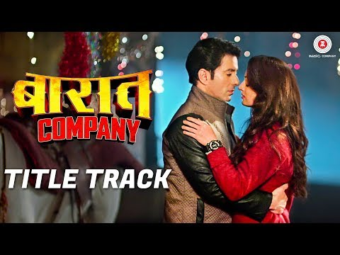 Baaraat Company Title Track