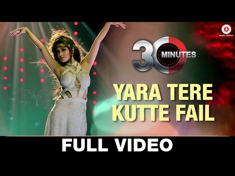 Yara Tere Kutte Fail - Full Video | 30 Minutes