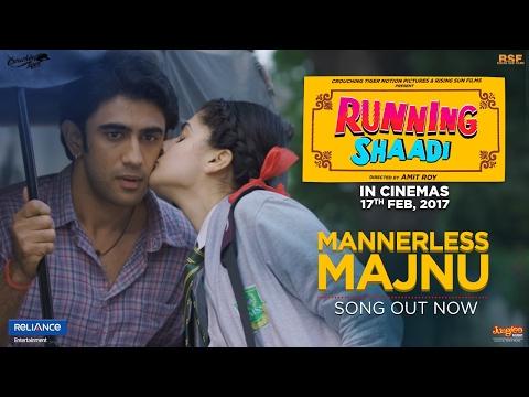 Mannerless Majnu | Running Shaadi
