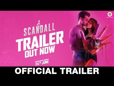 A Scandall - Official Trailer