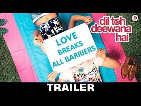 Dil Toh Deewana Hai - Trailer
