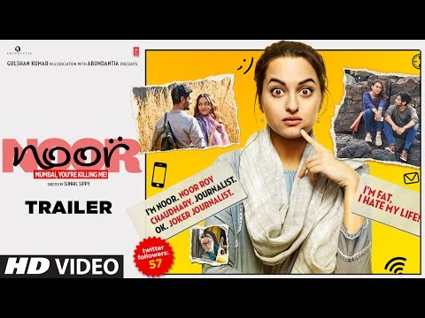 Noor Official Trailer | Sonakshi Sinha | Sunhil Sippy