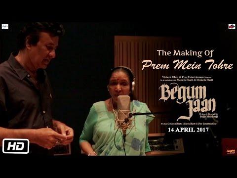Begum Jaan - Making of Prem Mein Tohre | Vidya Balan | Srijit Mukherji | Asha Bhosle | Anu Malik