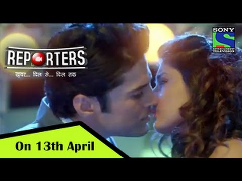 Reporters on 13th April @ 9pm - Rajeev Khandelwal, Kritika Kamra - Promo