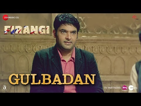 Gulbadan | Firangi | Kapil Sharma & Maryam Zakaria | Mamta Sharma |Devenderpal Singh| Jatinder Shah