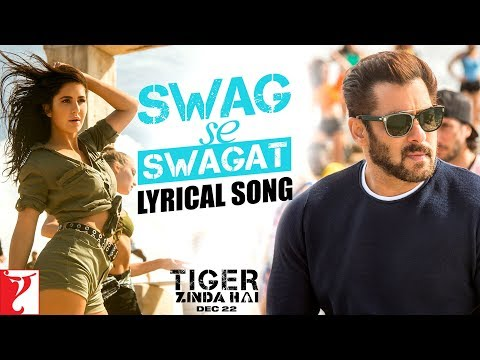 Lyrical: Swag Se Swagat Song with Lyrics | Tiger Zinda Hai |Salman Khan| Katrina Kaif| Irshad Kamil