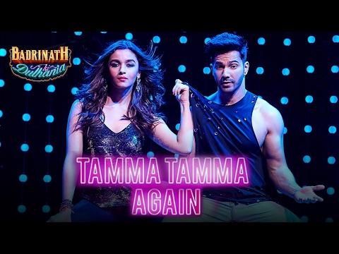 Tamma Tamma Again | Badri Ki Dulhania