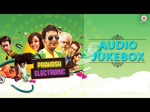 Prakash Electronic - Full Movie Audio Jukebox