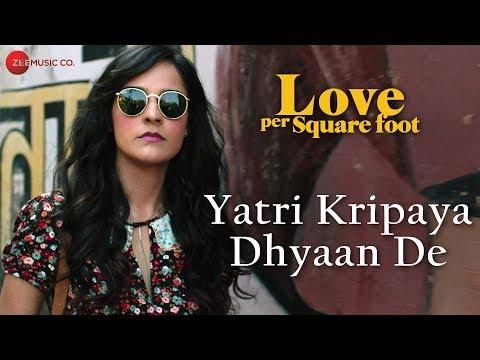Yatri Kripaya Dhyaan De | Love Per Square Foot | Mumbai's Finest