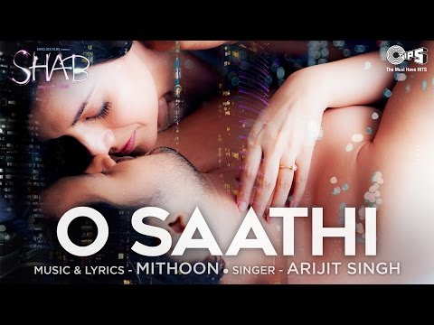 O Saathi Song Video - Movie Shab | Arijit Singh, Mithoon | Raveena Tandon, Arpita, Ashish Bisht