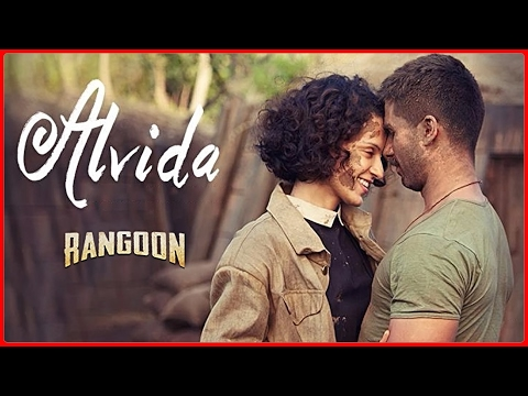 Alvida Video Song | Rangoon