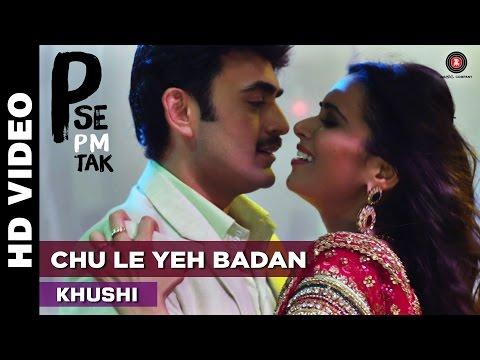 Chu Le Yeh Badan | P Se Pm Tak | Khushi | Indrajeet Soni, Bharat Jadhav & Meenakshi Dixit