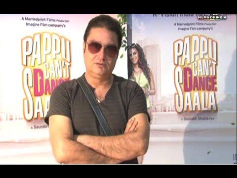 Vinay Pathak Speaks About 'Pappu Can't Dance Saala'