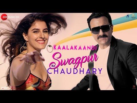 Swagpur Ka Chaudhary | Kaalakaandi | Saif Ali Khan | Akshay Verma | Sameer Uddin