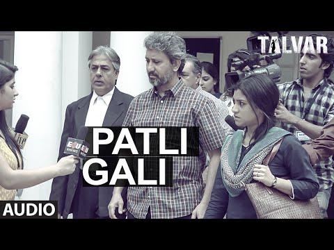 Patli Gali Full AUDIO Song - Sukhwinder Singh | Irfan Khan | Talvar | T-Series