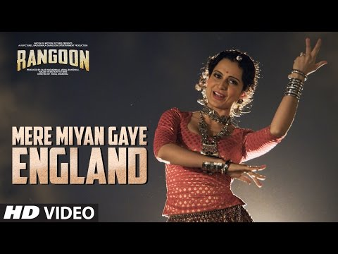 Mere Miyan Gaye England Video Song | Rangoon