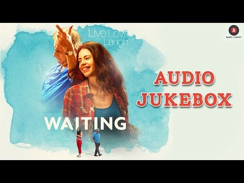 Waiting - Full Movie Album | Audio Jukebox