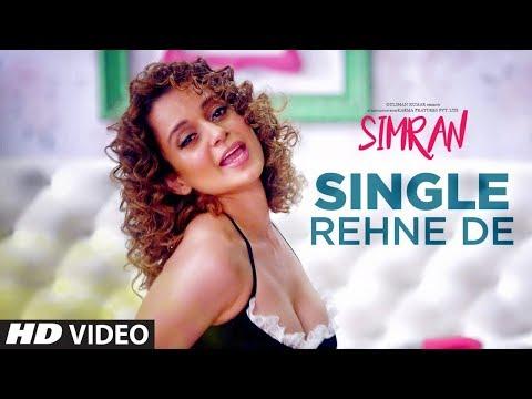 Single Rehne De Video Song   Simran   Kangana Ranaut   Sachin-Jigar