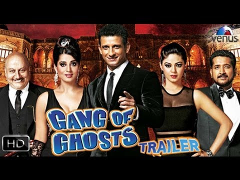 Gang Of Ghosts- Official Theatrical Trailer 2014 | Sharman Joshi, Mahie Gill, Anupam Kher |