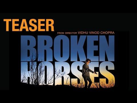 Exclusive : Broken Horses Teaser | Vidhu Vinod Chopra