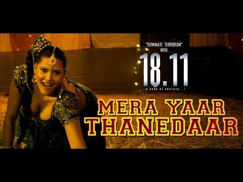 Mera Yaar Thanedaar | 18.11 ( a code of Secrecy..!!) | Official Song