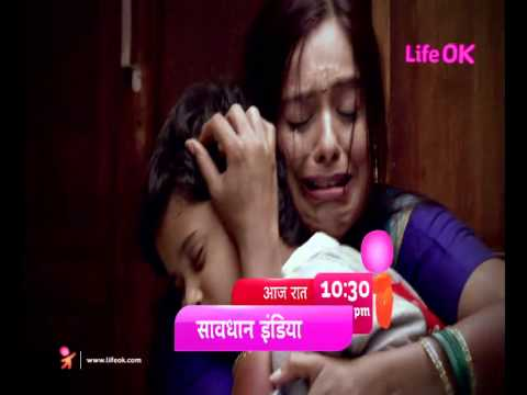 Savdhaan India -- India Fights Back- Obsessed Father