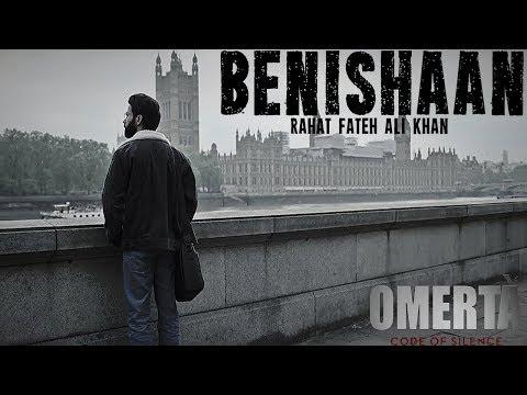 Benishaan - Rahat Fateh Ali Khan | Omertà | Full Song | Rajkummar Rao | Hansal Mehta