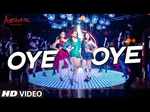 OYE OYE Video Song | Azhar