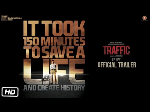 Traffic Official Trailer