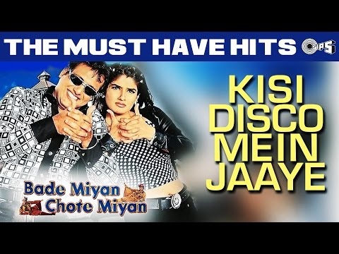 Super Hit Track - Kisi Disco Mein Jaayen- Bade Miyan Chote Miyan