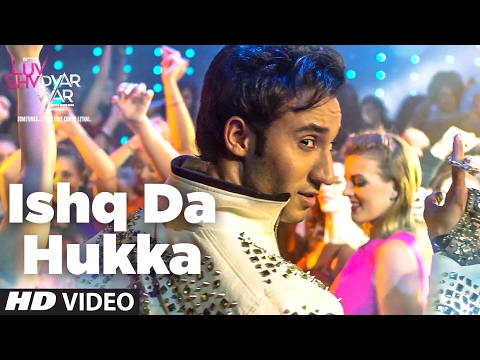 ISHQ DA HUKKA Video Song | Luv Shv Pyar Vyar