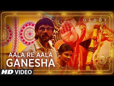 Daddy: Aala Re Aala Ganesha Song   Arjun Rampal, Aishwarya Rajesh   Ganesh Chaturthi Special Song