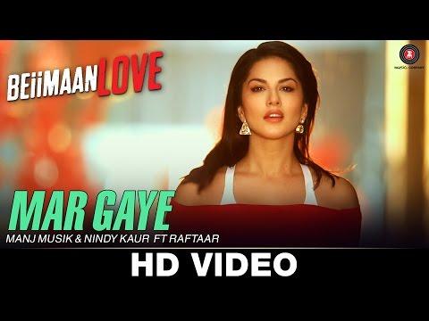 Mar Gaye - Beiimaan Love | Sunny Leone