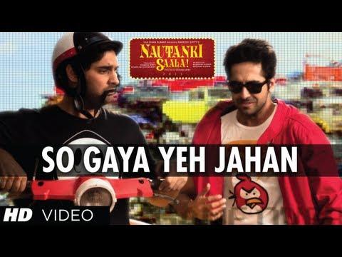 Nautanki Saala Full Video Song