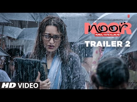 Noor Official Trailer 2 | Sonakshi Sinha | Sunhil Sippy