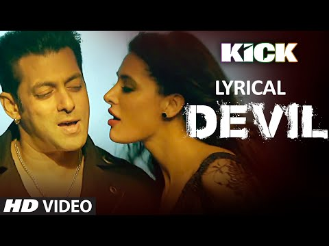 Devil Yaar Naa Miley Song with LYRICS | Salman Khan | Yo Yo Honey Singh | Kick