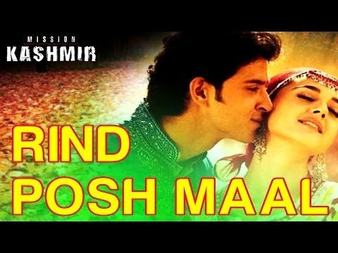 Mission Kashmir (Full Song) - Rind Poshmaal - Exclusive
