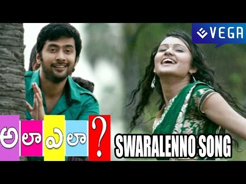Ala Ela Movie - Swaralenno Song - Latest Telugu Video Songs