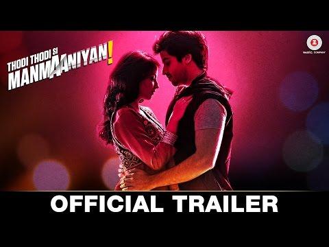 Thodi Thodi Si Manmaaniyan | Official Trailer