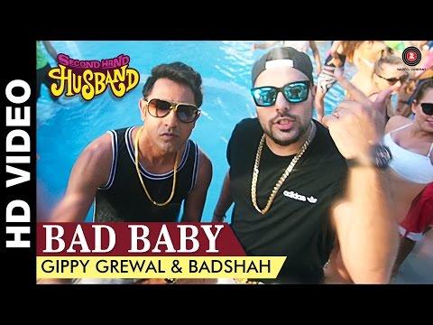 Bad Baby - Second Hand Husband | Gippy Grewal & Badshah | Gippy Grewal, Dharamendra & Tina Ahuja