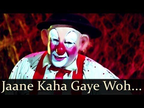 Mera Naam Joker: Jaane kahaa gaye wo din