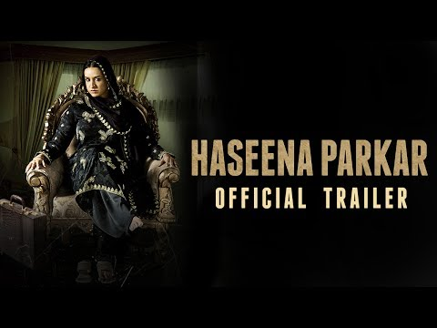 Haseena Parkar Official Trailer | Shraddha Kapoor | 22nd September 2017