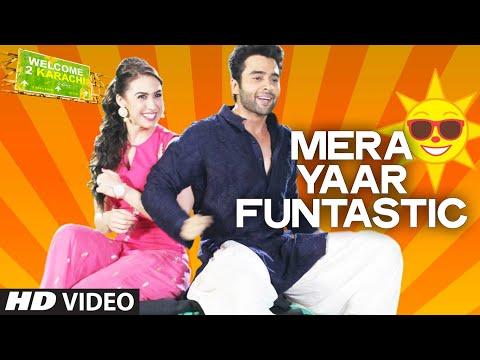 'Mera Yaar Funtastic' VIDEO Song | Welcome 2 Karachi | T-series