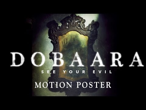 Dobaara - See Your Evil | Official Motion Poster | Releasing On 2nd June