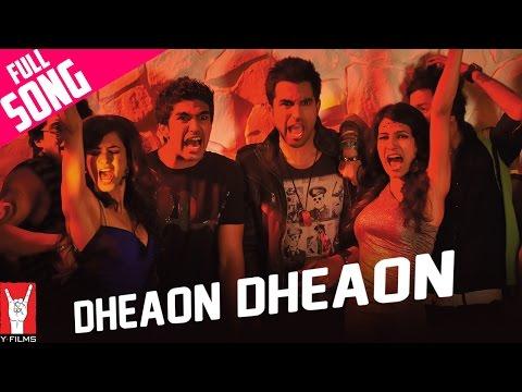 Dheaon Dheaon - Mujhse Fraaandship Karoge