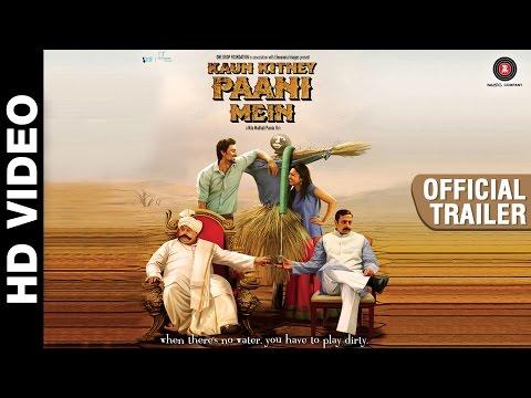 Kaun Kitne Paani Mein - Trailer | Kunal Kapoor, Gulshan Grover, Radhika Apte and Saurabh Shukla